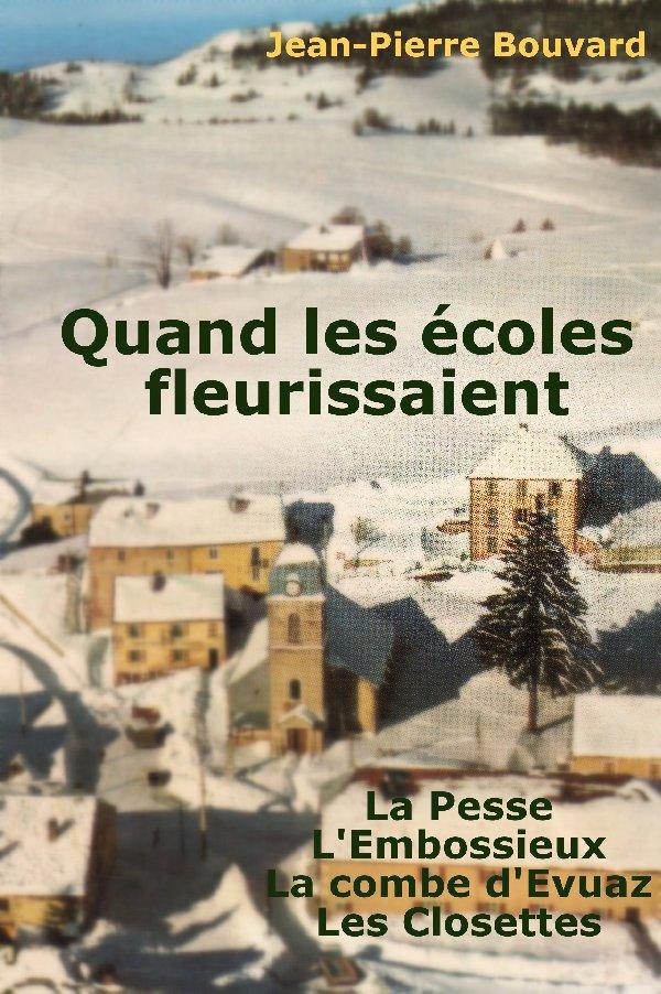"""""""Quand les écoles fleurissaient à La Pesse, L'Embossieux, la combe d'Evuaz et les Closettes"""" Ecole_pesse"""