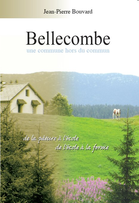 Bellecombe (39) une commune hors du commun - JP Bouvard Bellecombe_1