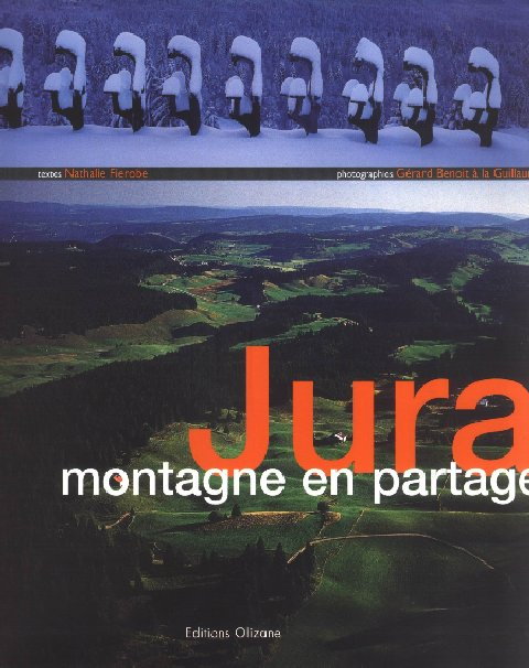 Jura, montagne en partage - Gérard Benoit à la Guillaume Montagne_partage