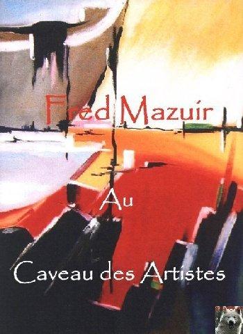 2011-06-03 : Fred Mazuir - Un artiste, un ami, un homme 0021
